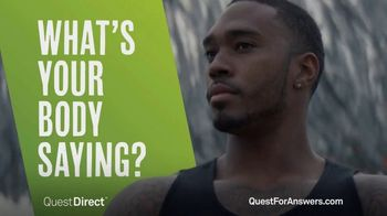 Quest Direct TV Spot, 'What's Your Body Saying?'