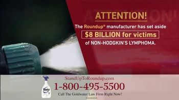 Goldwater Law Firm TV Spot, 'Roundup Linked to Non-Hodgkin's Lymphoma: $8 Billion' - Thumbnail 3
