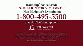 Goldwater Law Firm TV Spot, 'Roundup Linked to Non-Hodgkin's Lymphoma: $8 Billion' - Thumbnail 9