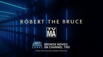 DIRECTV Cinema TV Spot, 'Robert the Bruce' - Thumbnail 10