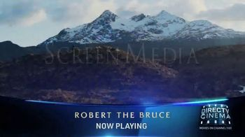 DIRECTV Cinema TV Spot, 'Robert the Bruce' - Thumbnail 2