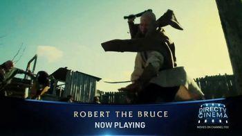 DIRECTV Cinema TV Spot, 'Robert the Bruce' - Thumbnail 3
