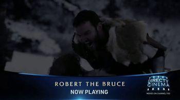DIRECTV Cinema TV Spot, 'Robert the Bruce' - Thumbnail 4