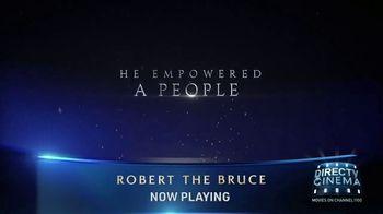 DIRECTV Cinema TV Spot, 'Robert the Bruce' - Thumbnail 5