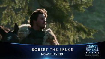 DIRECTV Cinema TV Spot, 'Robert the Bruce' - Thumbnail 7