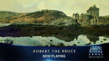 DIRECTV Cinema TV Spot, 'Robert the Bruce' - Thumbnail 8