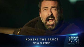 DIRECTV Cinema TV Spot, 'Robert the Bruce' - Thumbnail 9