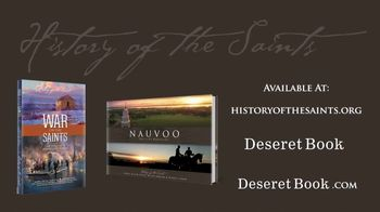 Deseret Book TV Spot, 'Nauvoo: The City Beautiful and War on the Saints' - Thumbnail 5