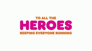 Dunkin' TV Spot, 'Heroes Come in All Forms' - Thumbnail 9