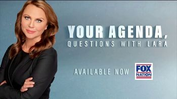 FOX Nation TV Spot, 'Your Agenda. Questions With Lara' - Thumbnail 8