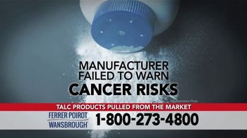 Ferrer, Poirot and Wansbrough TV Spot, 'Ovarian Cancer: Talc Products'