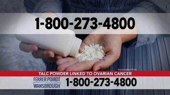 Ferrer, Poirot and Wansbrough TV Spot, 'Ovarian Cancer: Talc Products' - Thumbnail 5