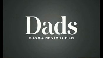 Dove Men+Care TV Spot, 'Dads' Song by WILD - Thumbnail 7