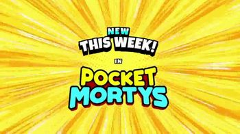 Pocket Mortys TV Spot, 'New Avatars: Goomby Morty, Tickets Please Morty & Supreme Guard Rick' - Thumbnail 1
