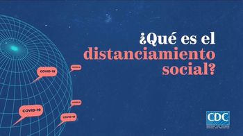 Centers for Disease Control and Prevention TV Spot, 'COVID 19: distanciamiento social' [Spanish] - Thumbnail 1