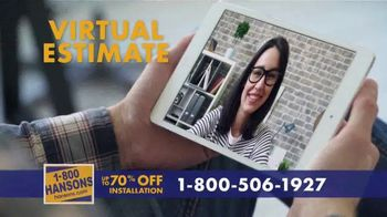 1-800-HANSONS TV Spot, 'Your Home: Up to 70 Percent' - Thumbnail 5
