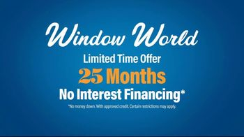 Window World TV Spot, '25 Years of Commitment: 25 Months No Interest' - Thumbnail 7