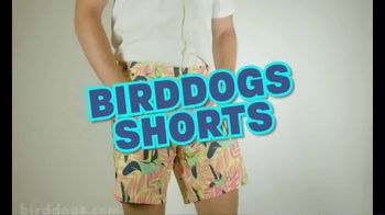Birddogs TV Spot, 'Shorts' - Thumbnail 2