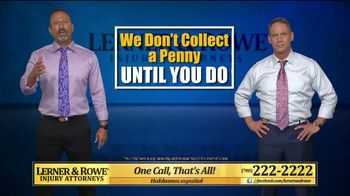 Lerner and Rowe Injury Attorneys TV Spot, 'Tough Times: Accidents Still Happen' - Thumbnail 4