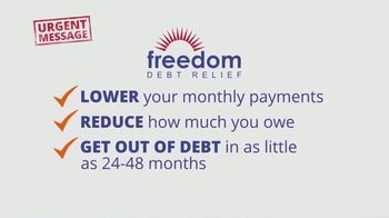 Freedom Debt Relief TV Spot, 'Urgent Message'