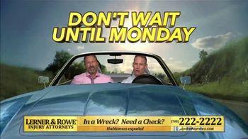 Lerner and Rowe Injury Attorneys TV Spot, 'Weekend'