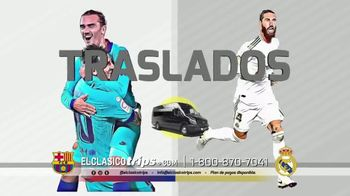 El Clásico Trips TV Spot, 'Real Madrid contra Barcelona' [Spanish] - 2 commercial airings