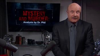 Dr. Phil Podcasts TV Spot, 'Mystery and Murder: Analysis by Dr. Phil: In-Depth Look' - Thumbnail 1