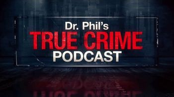 Dr. Phil Podcasts TV Spot, 'Mystery and Murder: Analysis by Dr. Phil: In-Depth Look' - Thumbnail 2