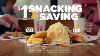 Burger King Snacking & Saving Menu TV Spot, 'Cheesy Tots or Crispy Taco' - Thumbnail 7