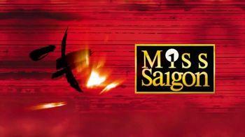 Miss Saigon TV Spot, '2019 San Jose Center for the Performing Arts'