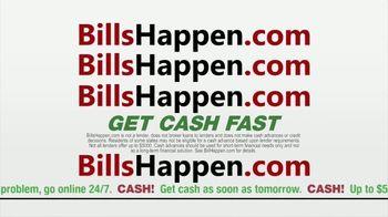 BillsHappen.com TV Spot, 'Remember: Extra Cash Fast' - Thumbnail 3