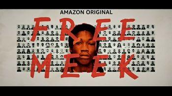 Amazon Prime Video TV Spot, 'Free Meek' Song by Meek Mill - 4 commercial airings
