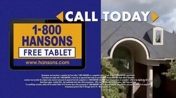 1-800-HANSONS TV Spot, 'Winterize: Half Off Roofing Insulation: Free Tablet' - Thumbnail 5