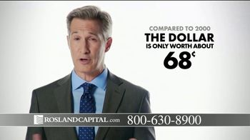 Rosland Capital TV Spot, 'Buying Power of Dollar Has Declined; Price of Gold Has Gone Up' - Thumbnail 2
