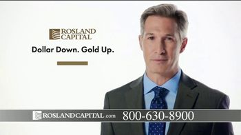 Rosland Capital TV Spot, 'Buying Power of Dollar Has Declined; Price of Gold Has Gone Up'