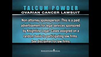 Knightline Legal TV Spot, 'Talcum Powder: Ovarian Cancer' - Thumbnail 2