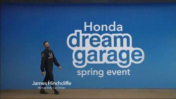 Honda Dream Garage Spring Event TV Spot, 'Big Deal' Feat. James Hinchcliffe [T2] - Thumbnail 2