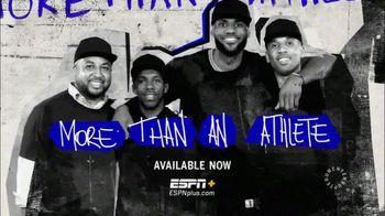 ESPN+ TV Spot, 'More Than An Athlete'