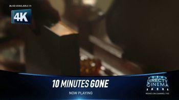 DIRECTV Cinema TV Spot, '10 Minutes Gone' - Thumbnail 3