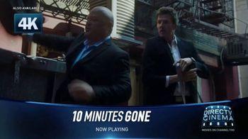 DIRECTV Cinema TV Spot, '10 Minutes Gone' - Thumbnail 4