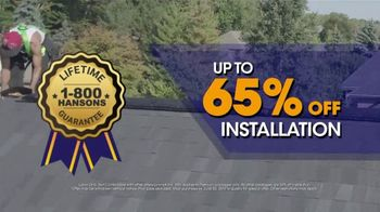 1-800-HANSONS TV Spot, 'Stain-Free Roof: 65 Percent Off Installation'