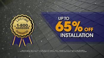 1-800-HANSONS TV Spot, 'Hail-Resistant Roof: 65 Percent Off Installation' - Thumbnail 5