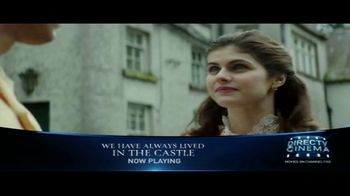DIRECTV Cinema TV Spot, 'We Have Always Lived in the Castle' - Thumbnail 3