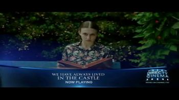 DIRECTV Cinema TV Spot, 'We Have Always Lived in the Castle' - Thumbnail 5