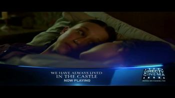 DIRECTV Cinema TV Spot, 'We Have Always Lived in the Castle' - Thumbnail 9