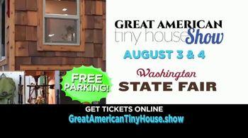 Great American Tiny House Show TV Spot, '2019 Washington State Fair'