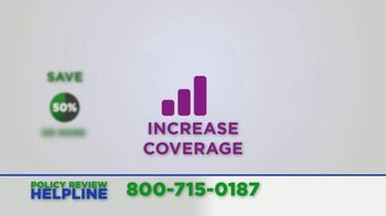 Policy Review Helpline TV Spot, 'Additional Benefits' - Thumbnail 3