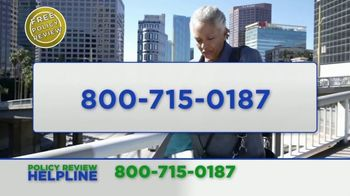Policy Review Helpline TV Spot, 'Additional Benefits' - Thumbnail 7