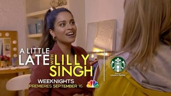Starbucks TV Spot, 'NBC: It's Never Too Soon' Featuring Lilly Singh