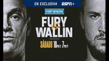 ESPN+ TV Spot, 'Top Rank: Fury vs. Wallin' canción de Rick Ross [Spanish] - 100 commercial airings